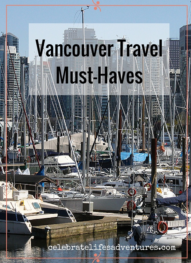 Vancouver Travel Must-Haves