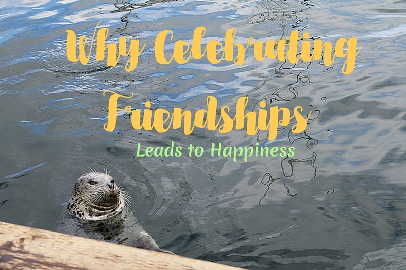 Why Celebrating Friendships Lead to Happiness