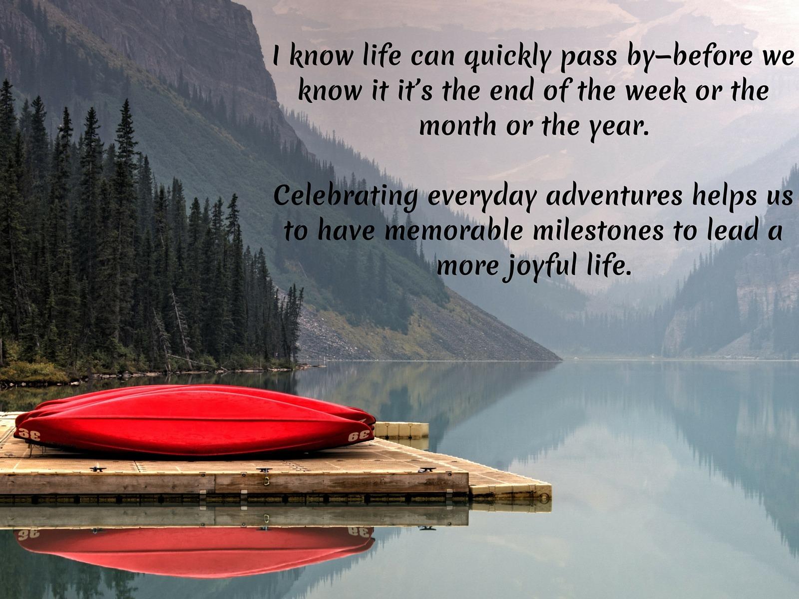 Celebrate Life's Adventures