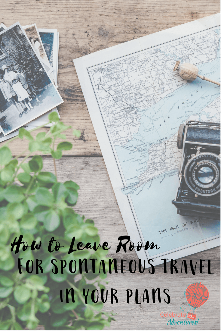 for Spontaneous Travel in your Plans