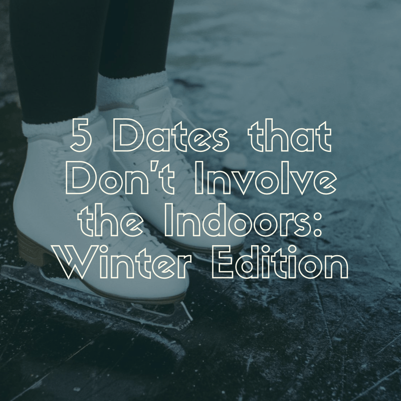 5 Outdoor Date Ideas in Vancouver: Winter Edition
