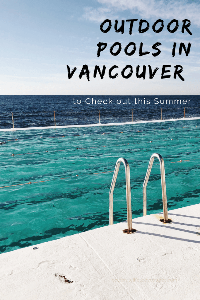 Outdoor pools in Vancouver to check out this summer