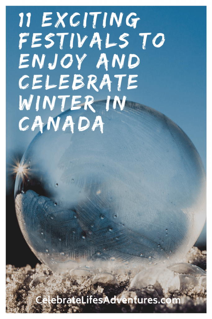 Enjoy and Celebrate Winter in Canada