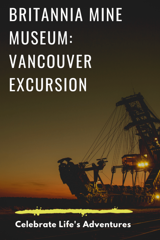 Britannia Mine Museum: Vancouver Excursion. Vancouver getaway for the whole family. Fun and educational in a beautiful setting. Learn about the history of mining in this area, pan for gold, and go inside a mine.