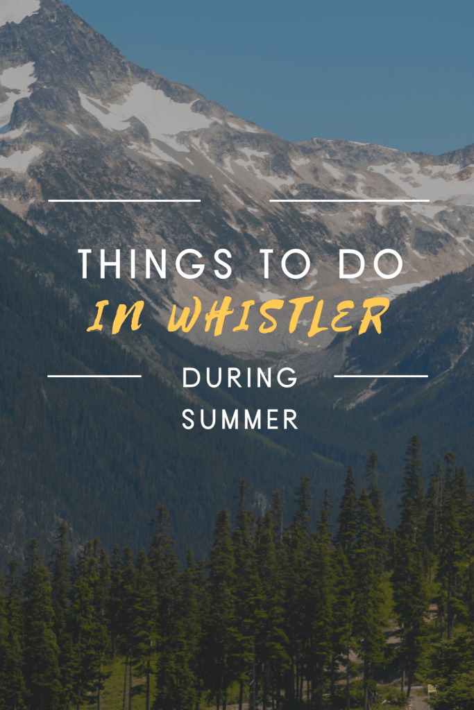 things to do in whistler in summer